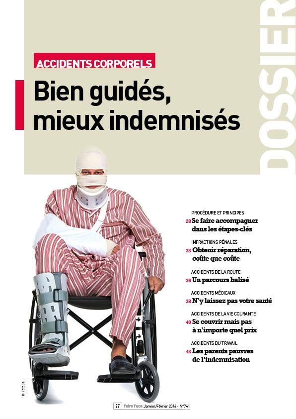 Couverture-Dossier-Accidents-corporels-Bien-guidés-mieux-indemnisés-Magazine-Faire-Face-janvier-février-2016-N°741.jpg